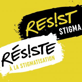 Logo for Resist Stigma/Résiste à la stigmatisation