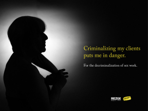 "Silhouette of a sex worker and the words ""Criminalizing my clients puts me in danger."""