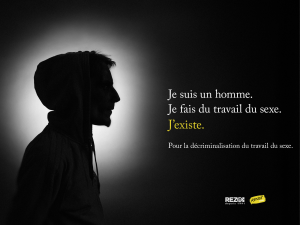 "Silhouette of a sex worker and the words ""Je suis un homme. Je fais du travail du sexe. J'existe."""
