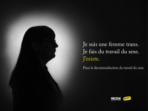 "Silhouette of a trans sex worker and the words ""Je suis une femme trans. Je fais du travail du sexe. J'existe."""