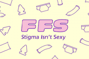 "Illustration of title ""FFS Stigma Isn't Sexy"""